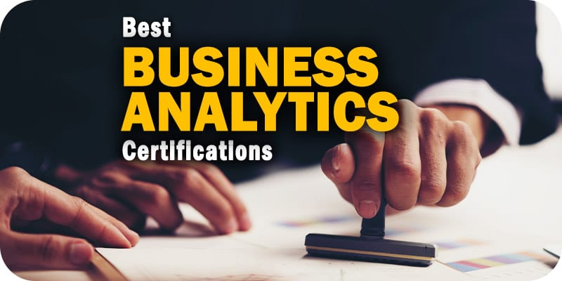 The Best Business Analytics Certifications Online